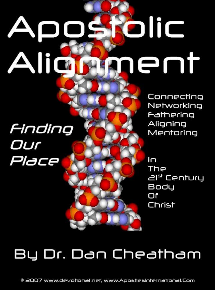 Apostolic Alignment For PDF Apostolic Alignment By Dr Dan