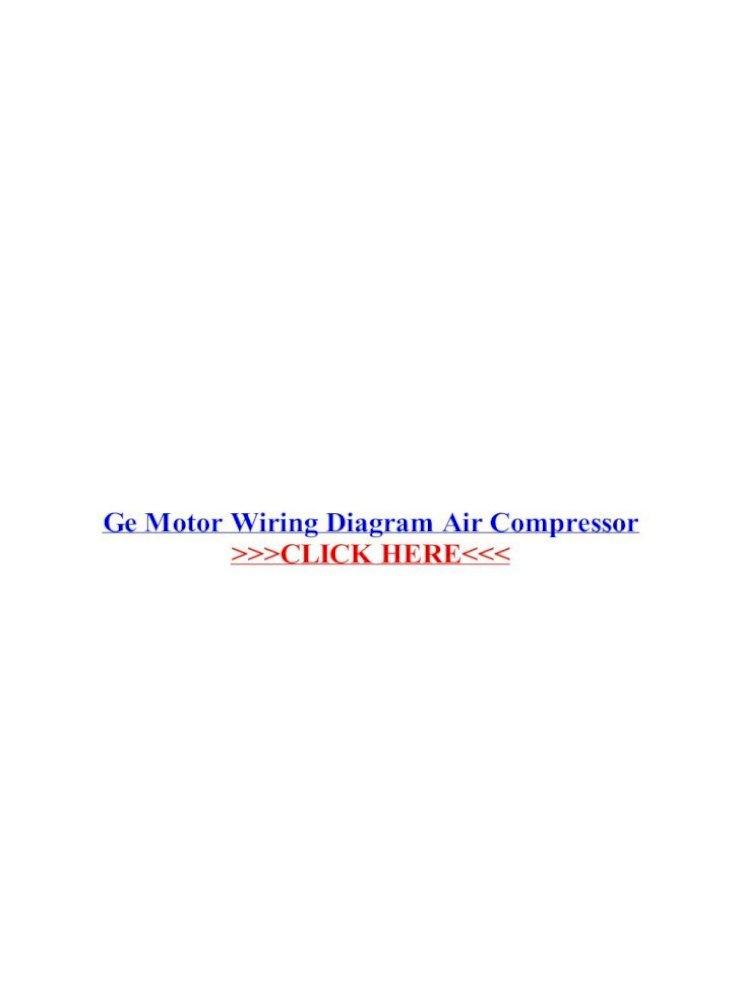 Ge Motor Wiring Diagram Air Compressor